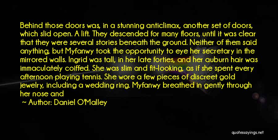 The Wedding Ring Quotes By Daniel O'Malley