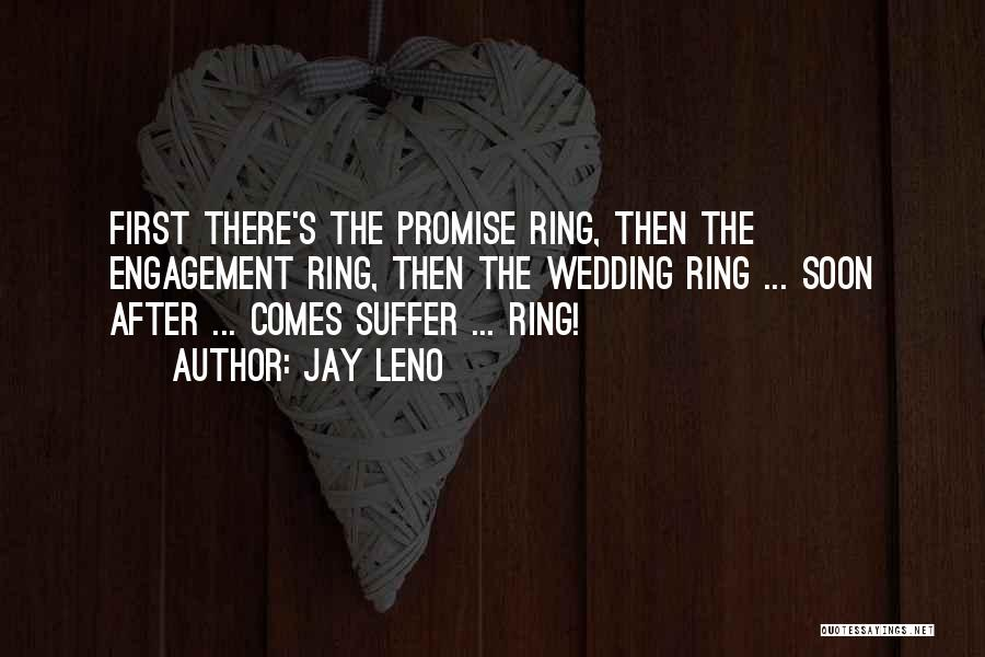 The Wedding Ring Quotes By Jay Leno