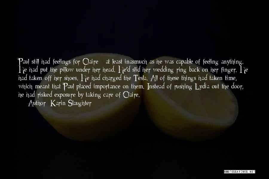 The Wedding Ring Quotes By Karin Slaughter