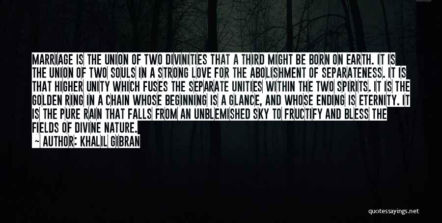 The Wedding Ring Quotes By Khalil Gibran