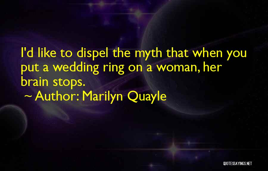 The Wedding Ring Quotes By Marilyn Quayle