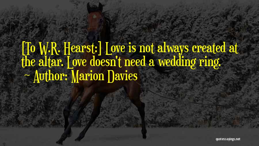 The Wedding Ring Quotes By Marion Davies