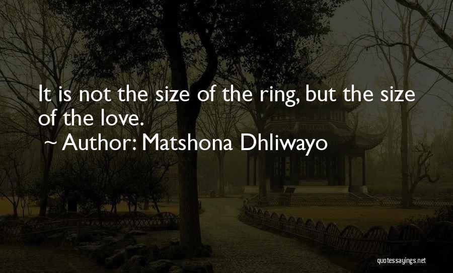 The Wedding Ring Quotes By Matshona Dhliwayo