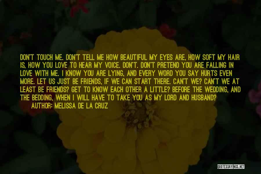 The Wedding Ring Quotes By Melissa De La Cruz