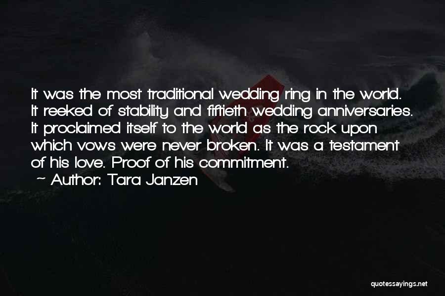 The Wedding Ring Quotes By Tara Janzen