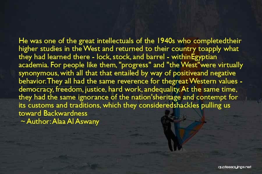 The Western Us Quotes By Alaa Al Aswany