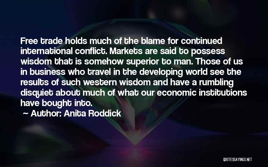The Western Us Quotes By Anita Roddick