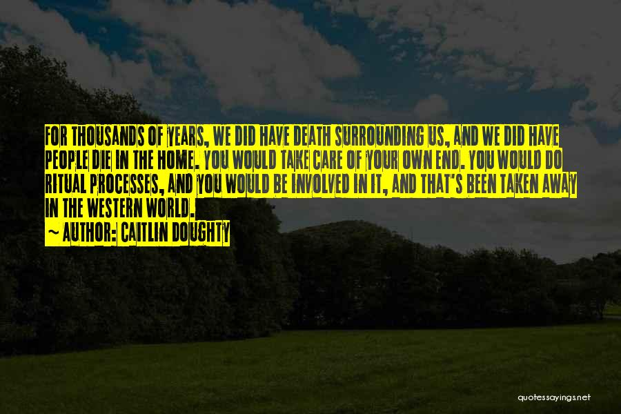 The Western Us Quotes By Caitlin Doughty