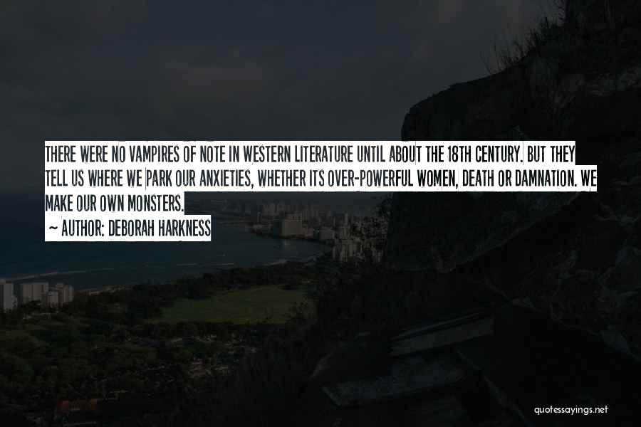 The Western Us Quotes By Deborah Harkness