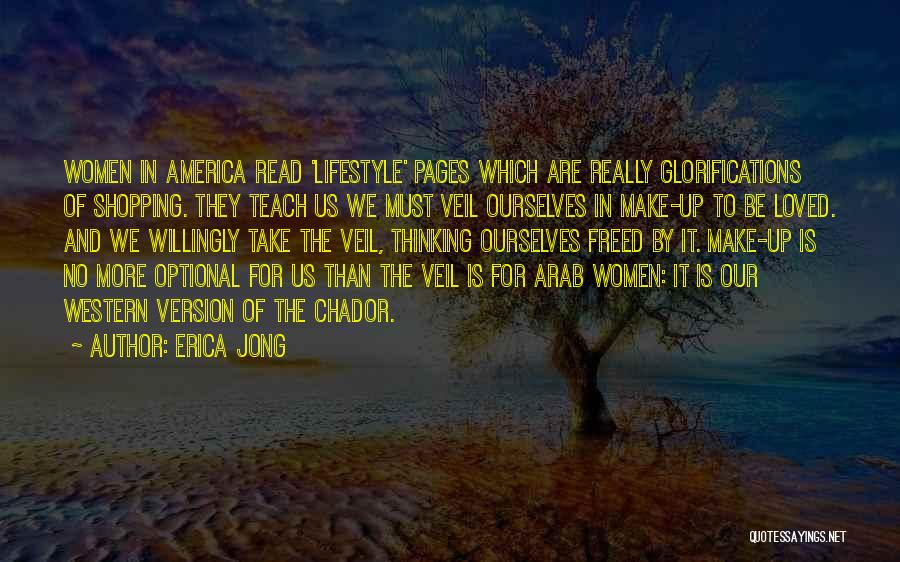 The Western Us Quotes By Erica Jong
