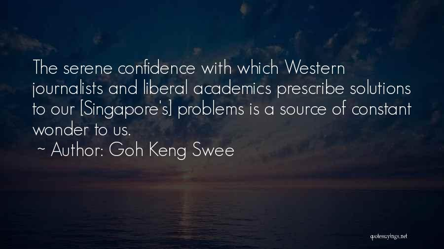 The Western Us Quotes By Goh Keng Swee