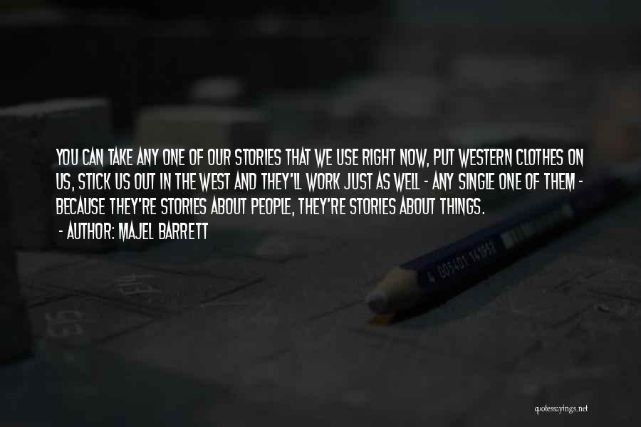 The Western Us Quotes By Majel Barrett