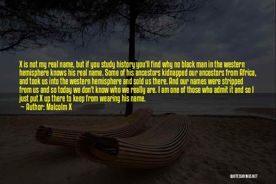The Western Us Quotes By Malcolm X