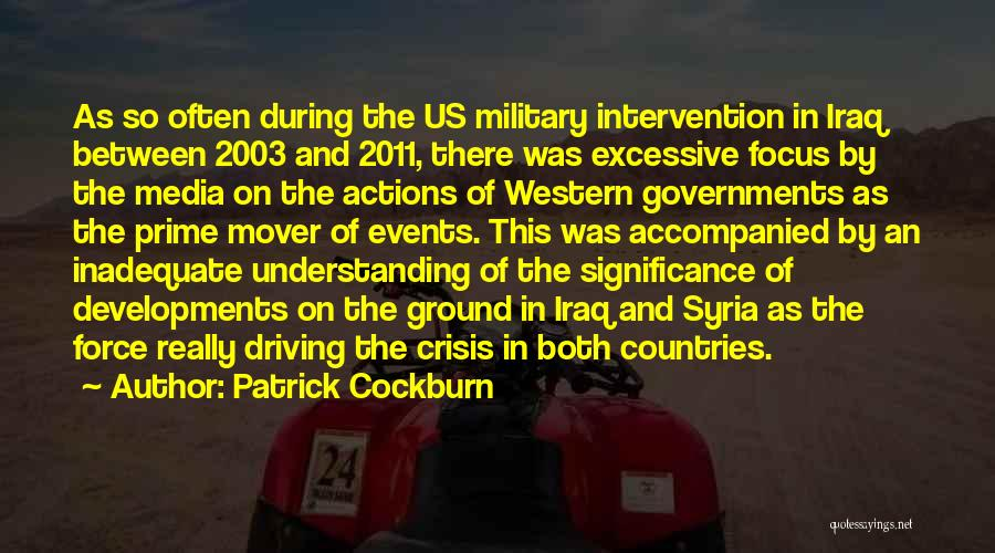 The Western Us Quotes By Patrick Cockburn