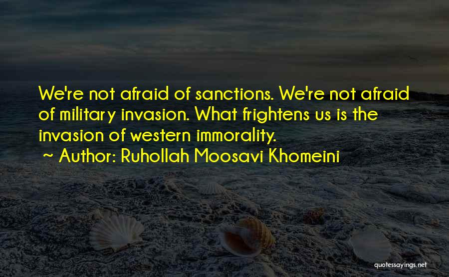 The Western Us Quotes By Ruhollah Moosavi Khomeini
