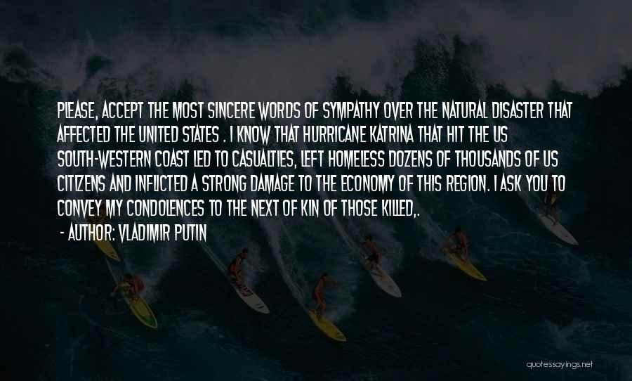 The Western Us Quotes By Vladimir Putin