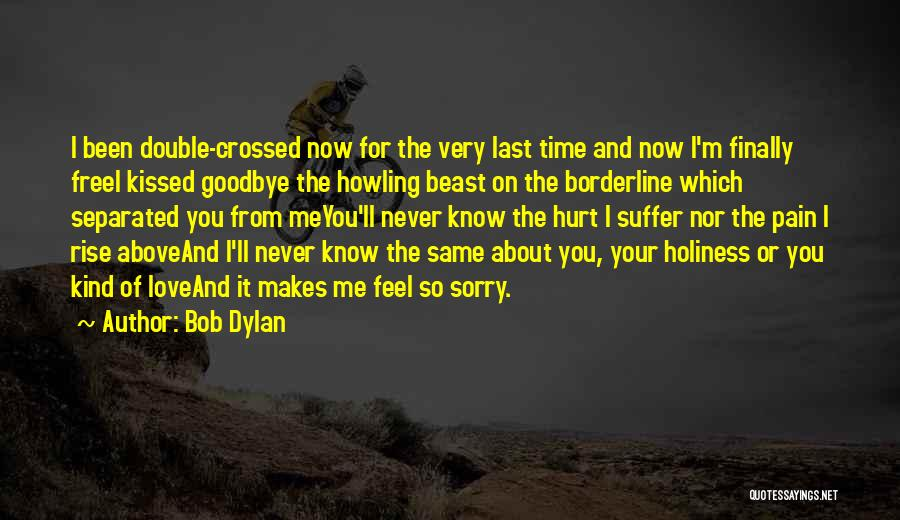 The Wind And Love Quotes By Bob Dylan