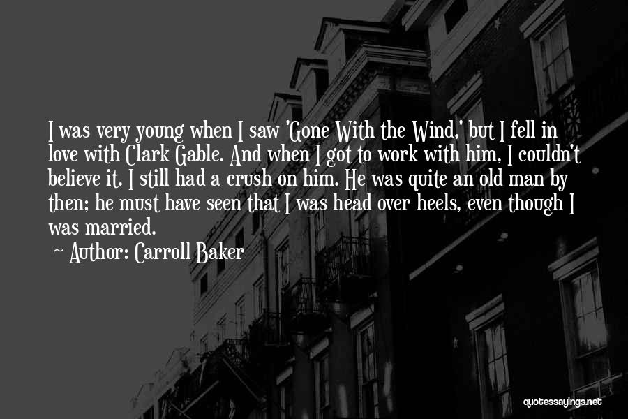 The Wind And Love Quotes By Carroll Baker