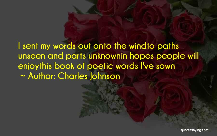 The Wind And Love Quotes By Charles Johnson