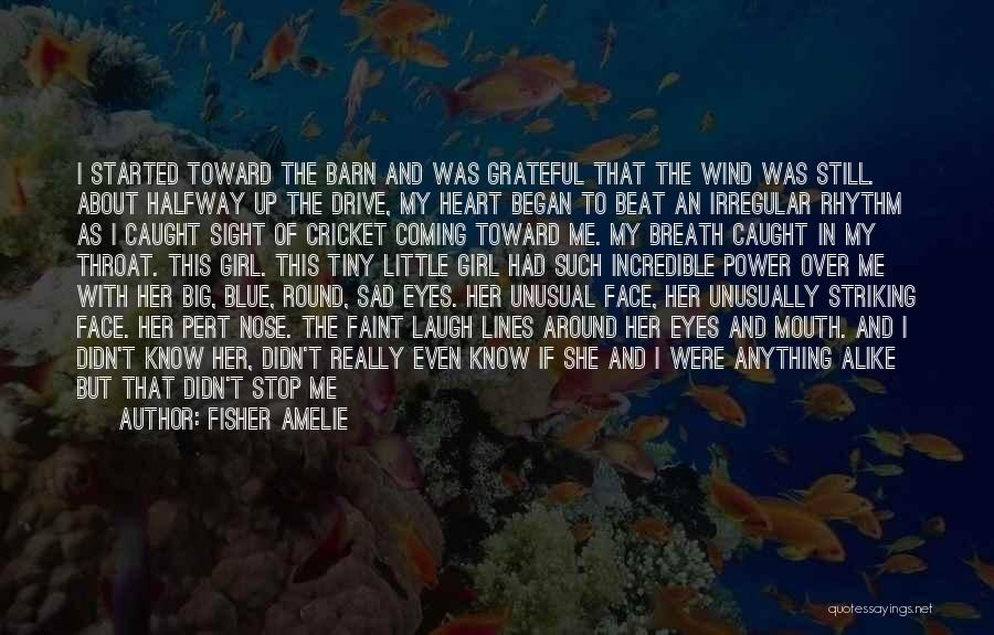 The Wind And Love Quotes By Fisher Amelie