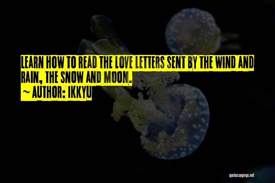 The Wind And Love Quotes By Ikkyu