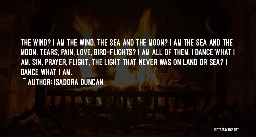 The Wind And Love Quotes By Isadora Duncan