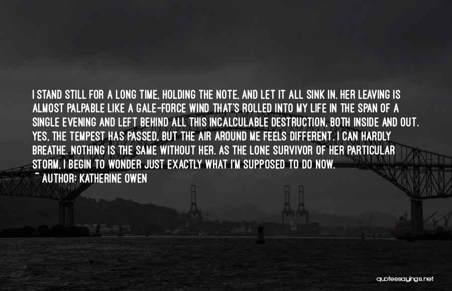 The Wind And Love Quotes By Katherine Owen