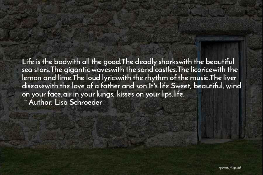 The Wind And Love Quotes By Lisa Schroeder