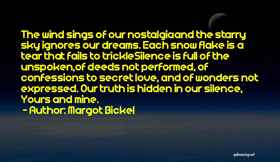 The Wind And Love Quotes By Margot Bickel