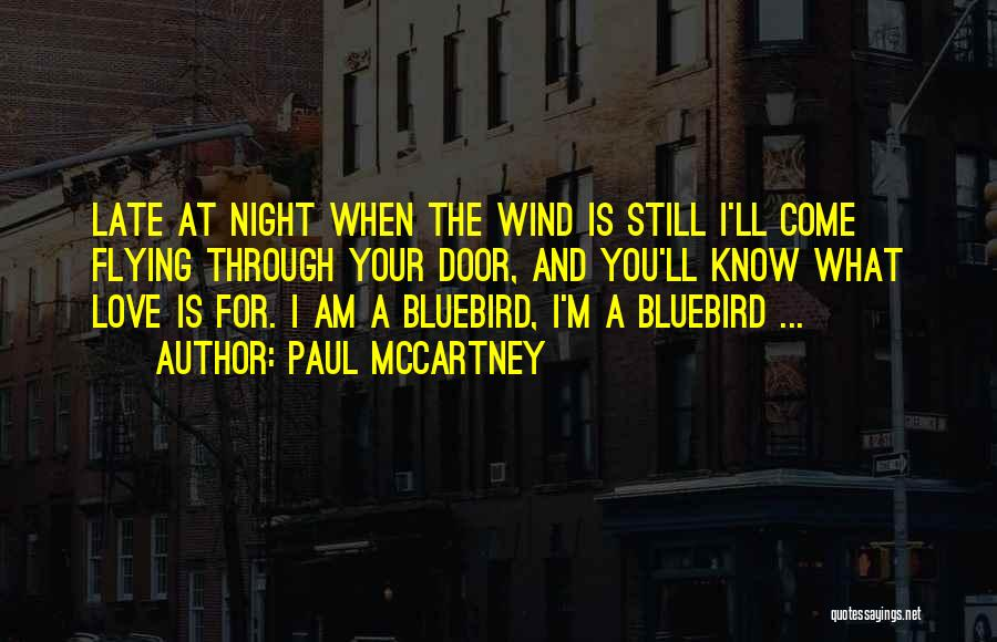The Wind And Love Quotes By Paul McCartney