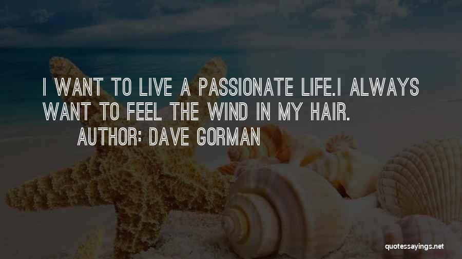 The Wind In My Hair Quotes By Dave Gorman
