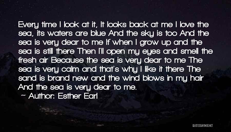The Wind In My Hair Quotes By Esther Earl