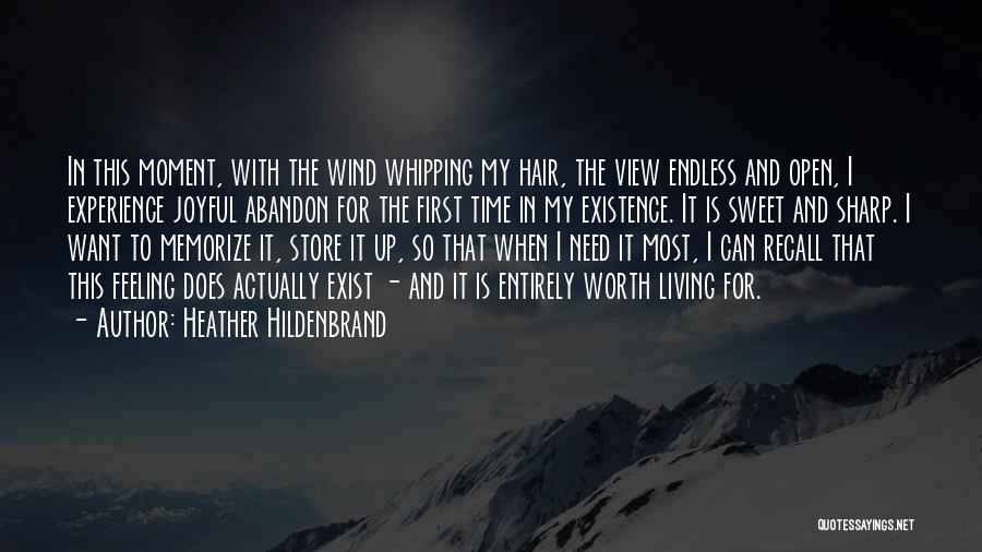The Wind In My Hair Quotes By Heather Hildenbrand