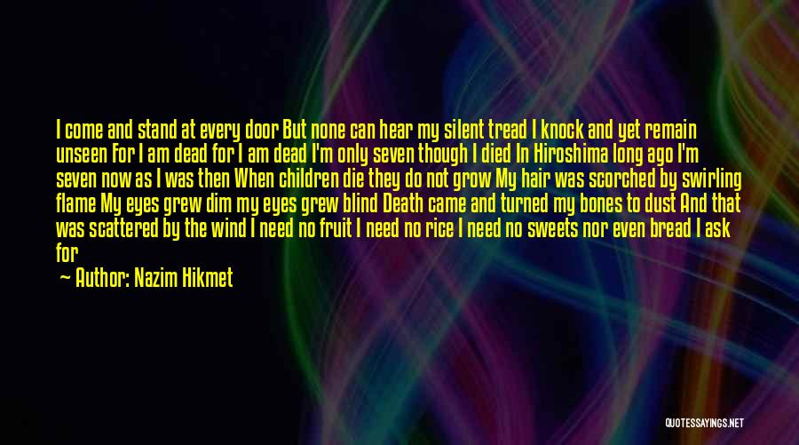 The Wind In My Hair Quotes By Nazim Hikmet