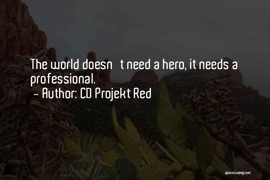 The Witcher 3 Quotes By CD Projekt Red