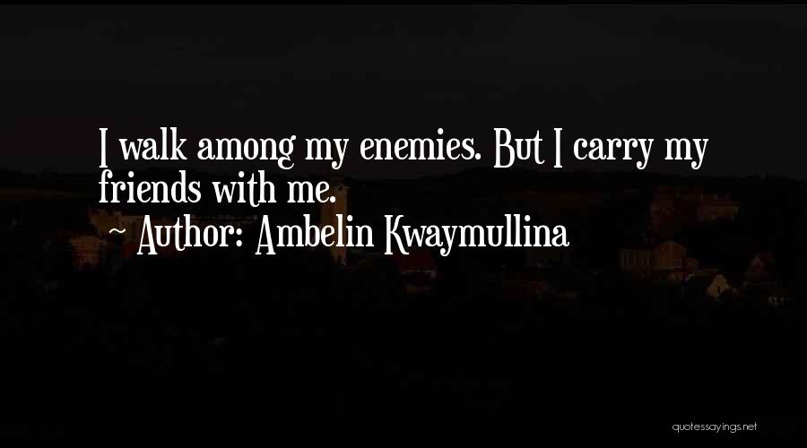 The Wolf Among Us Quotes By Ambelin Kwaymullina