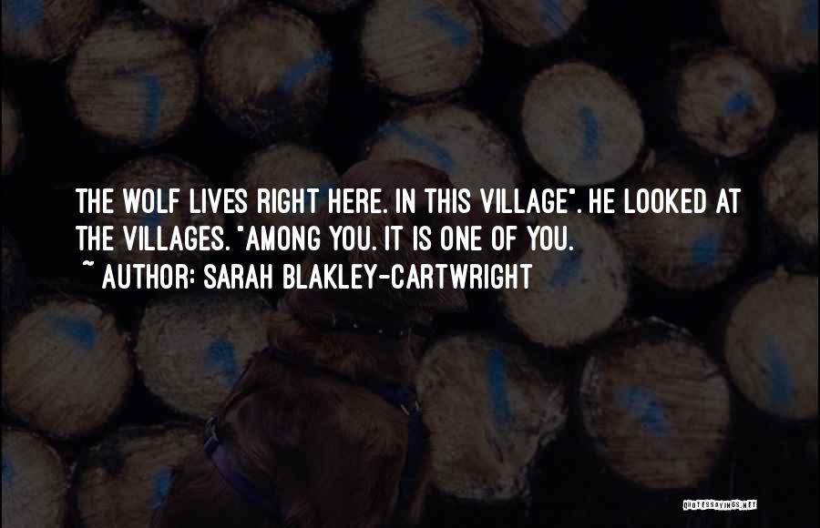 The Wolf Among Us Quotes By Sarah Blakley-Cartwright