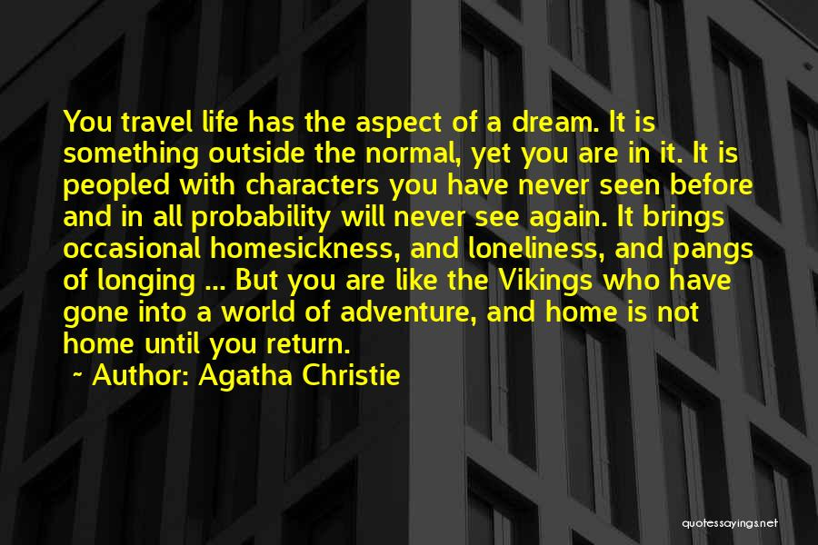 The World And Home Quotes By Agatha Christie