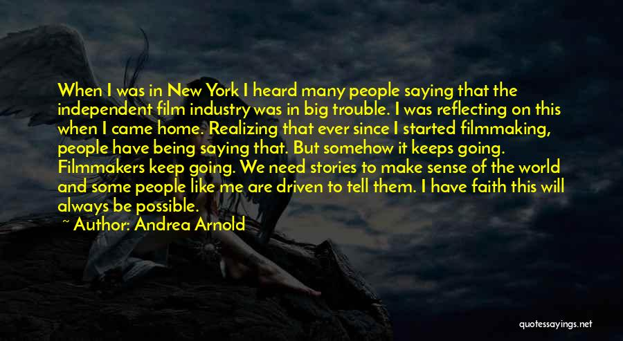 The World And Home Quotes By Andrea Arnold