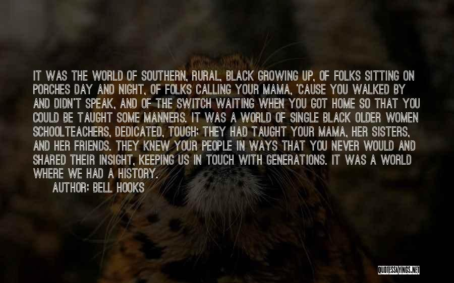The World And Home Quotes By Bell Hooks