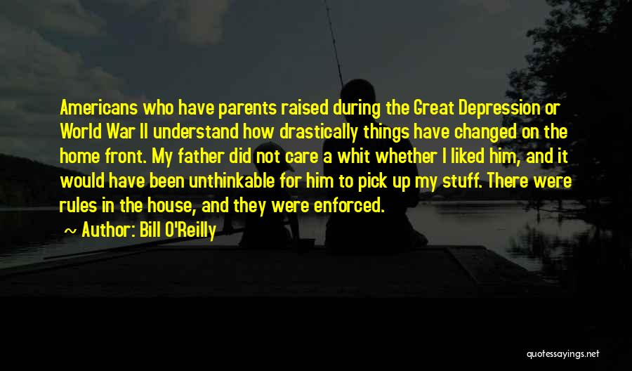 The World And Home Quotes By Bill O'Reilly