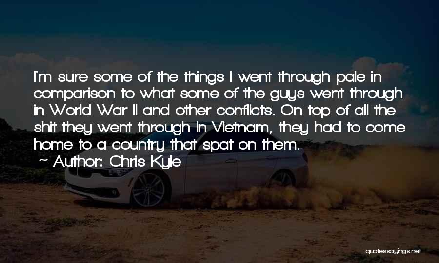 The World And Home Quotes By Chris Kyle