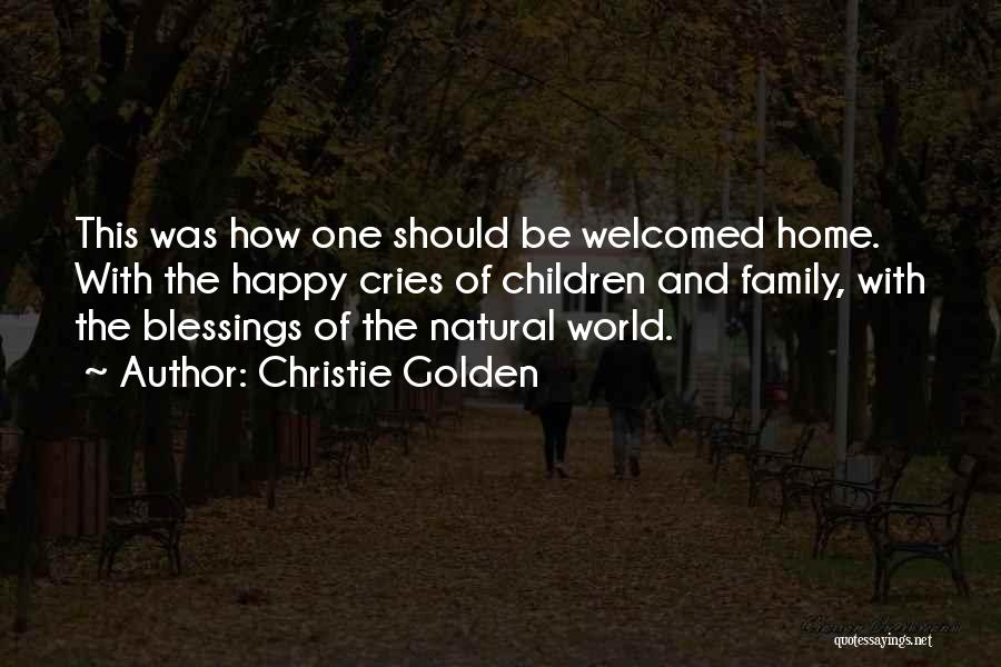 The World And Home Quotes By Christie Golden