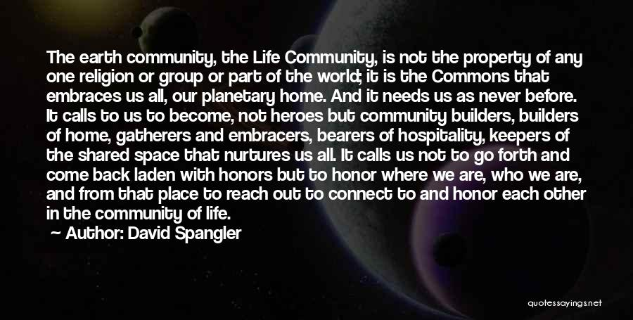 The World And Home Quotes By David Spangler