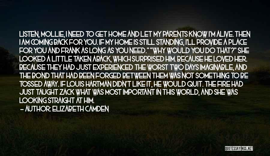 The World And Home Quotes By Elizabeth Camden