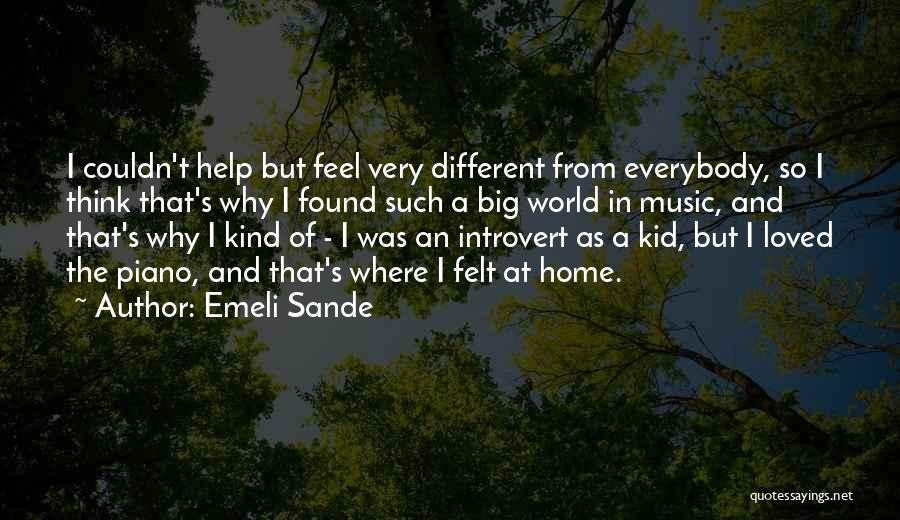 The World And Home Quotes By Emeli Sande