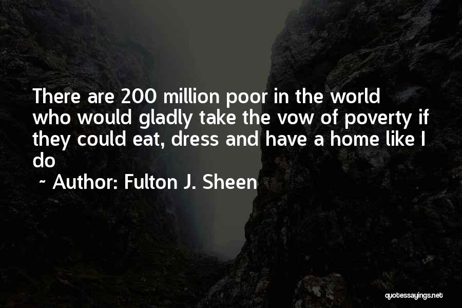 The World And Home Quotes By Fulton J. Sheen
