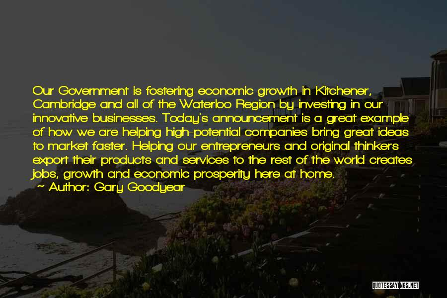 The World And Home Quotes By Gary Goodyear