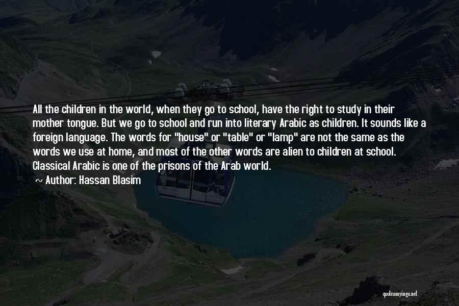 The World And Home Quotes By Hassan Blasim