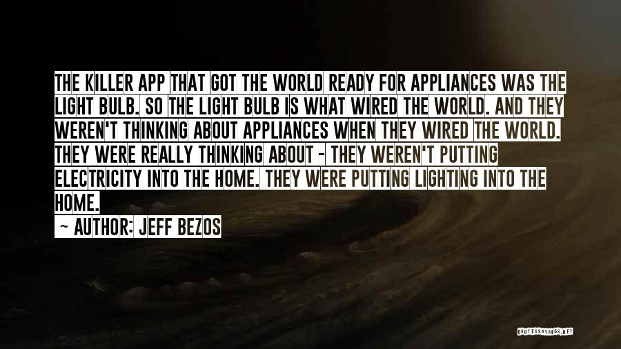 The World And Home Quotes By Jeff Bezos